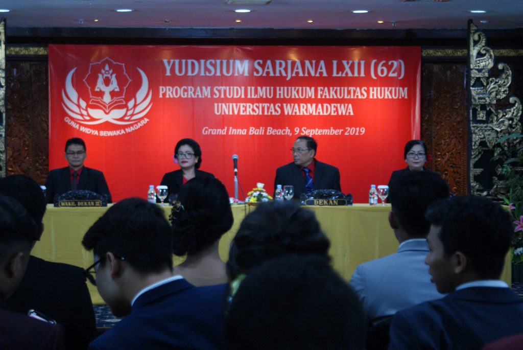 Fakultas Hukum Universitas Warmadewa menyelenggarakan Yudisium Sarjana ke LXII(62) Program Studi Ilmu Hukum Unwar