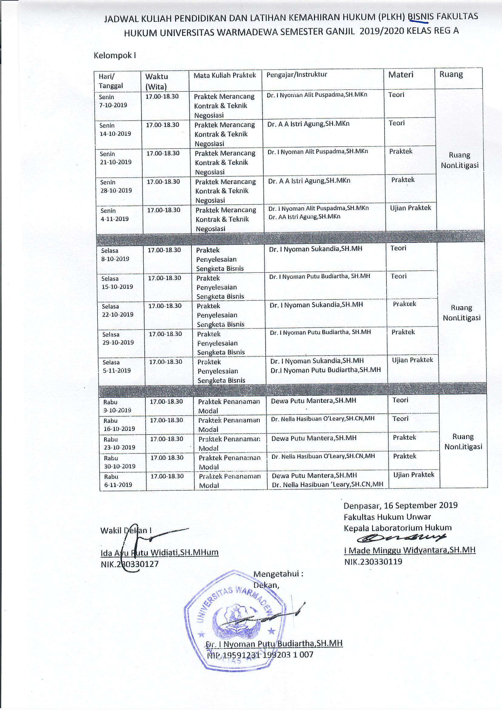 Jadwal Kuliah (PLKH) Bisnis Fakultas Hukum Universitas Warmadewa Kuliah (PLKH) Bisnis Fakultas Hukum Universitas Warmadewa (Kelompok 3)