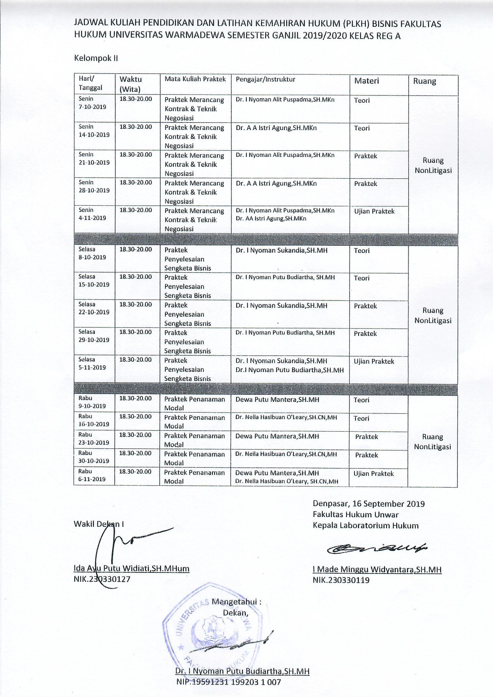 Jadwal Kuliah (PLKH) Bisnis Fakultas Hukum Universitas Warmadewa Kuliah (PLKH) Bisnis Fakultas Hukum Universitas Warmadewa (Kelompok 1)