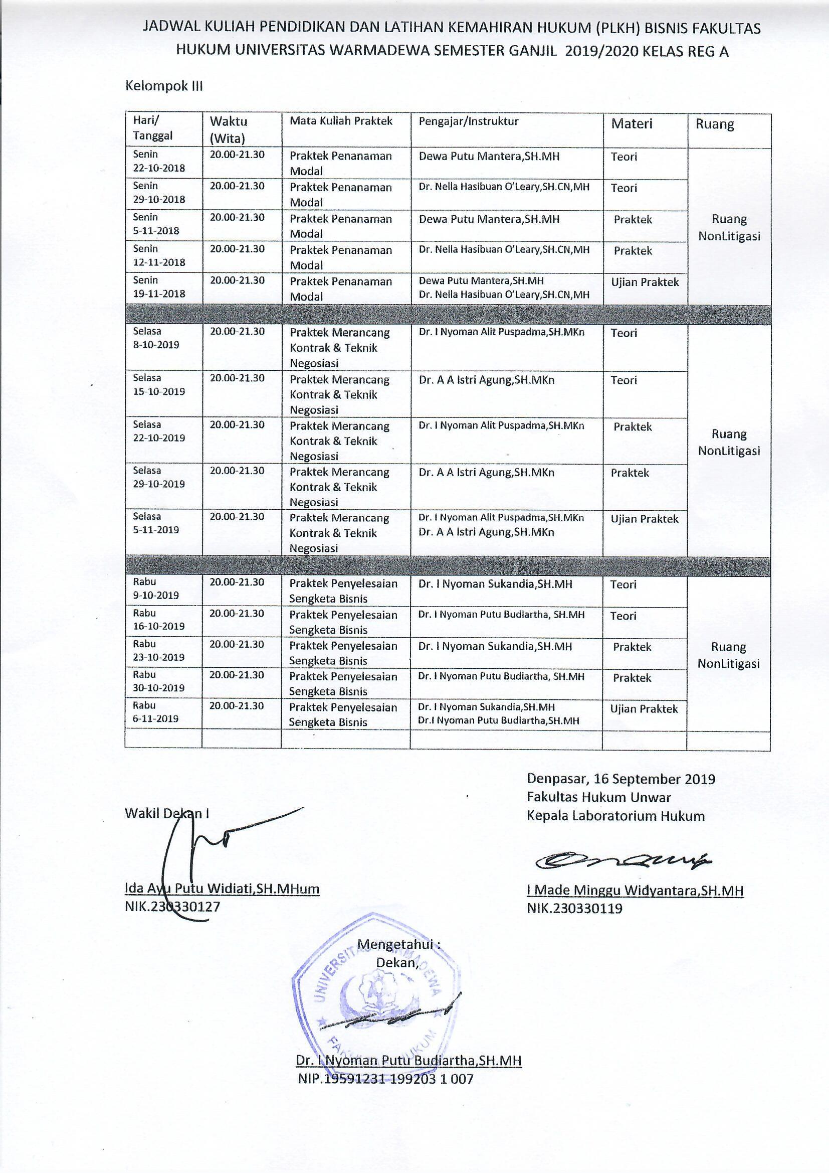Jadwal Kuliah (PLKH) Bisnis Fakultas Hukum Universitas Warmadewa Kuliah (PLKH) Bisnis Fakultas Hukum Universitas Warmadewa (Kelompok 2)